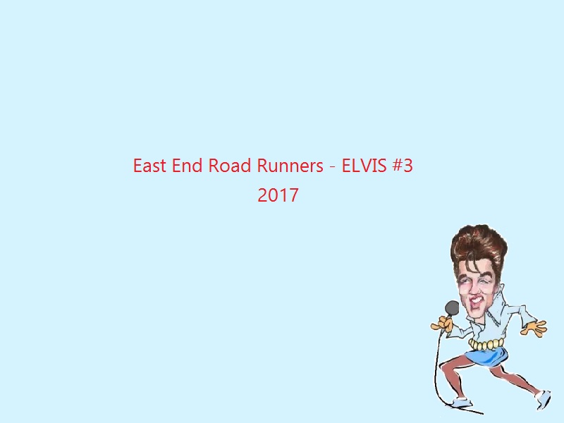 East End Runners - ELVIS 17